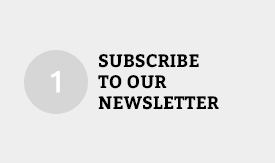 Subscribe to our Newsletter and receive a discount